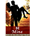 Be Mine: Book 2 in the Love and Trust Trilogy