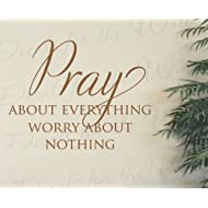 Pray About Everything Worry About Nothing - Faith Religious God Christian Prayer Confidence Miracle Trials - Wall Decal Lettering Art - Vinyl Quote Sticker Decoration - Mural Graphic Decor Saying
