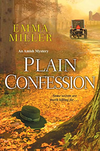 Plain Confession (A Stone Mill Amish Mystery Book 5)