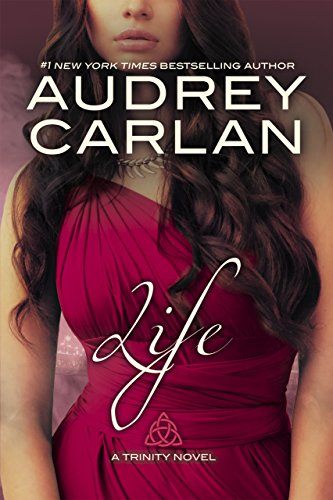 Life (A Trinity Novel Book 4) by [Carlan, Audrey]