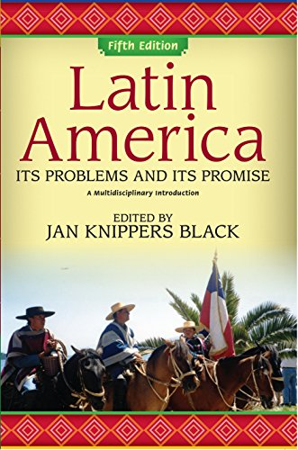 Download Latin America: Its Problems and Its Promise: A Multidisciplinary Introduction Pdf