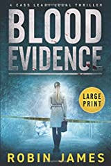 Blood Evidence: Large Print (Cass Leary Legal Thriller Series) Paperback