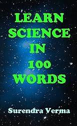 Learn Science in 100 Words