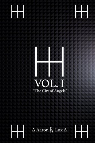The HH Trilogy Volume 1: The City of Angels (The H Trilogy)