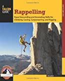 Rappelling, Bob Gaines, 0762780800