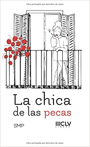 La chica de las pecas (Spanish Edition): Smp: 9788416849840: Amazon.com: Books