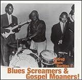 Detroit Blues Rarities 3: Blues Screamers & Gospel Moaners