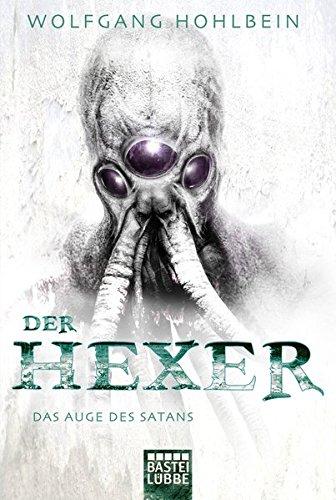 Das Auge des Satans: Ein Hexer-Roman. Der Hexer Band 5