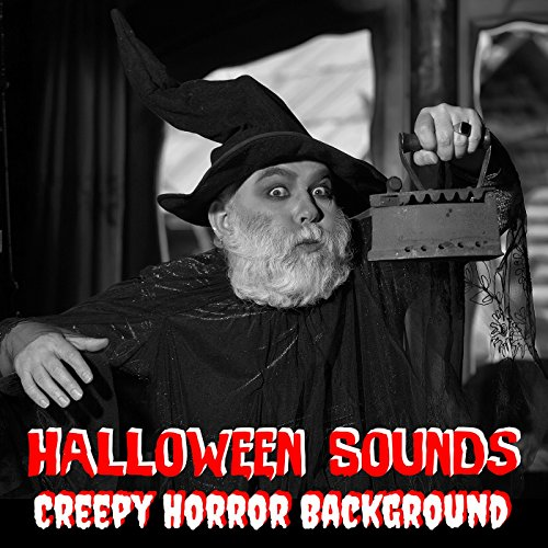Halloween Sounds Creepy Horror Background (feat. DJ Sound Effects)