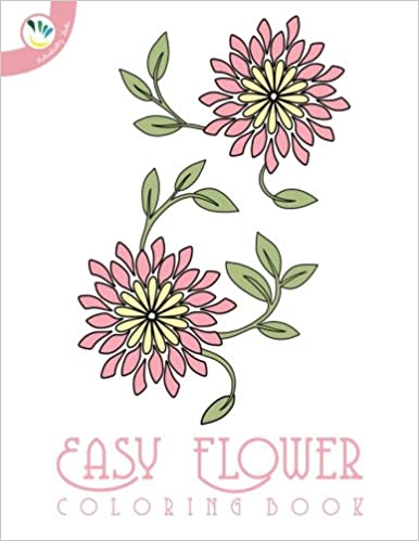 Easy Flower Coloring Book: Individuality Books: 9781530566778 ...