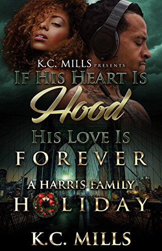 If His Heart is Hood, His Love is Forever: A Harris Family Holiday cover