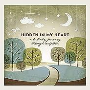 Hidden In My Heart (Lullaby Journey Through Scripture) Vol 1