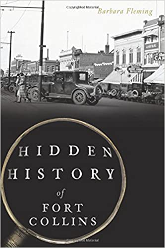 Book Hidden History of Fort Collins