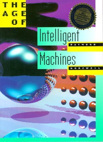 The Age of Intelligent Machines Paperback January 30, 1992