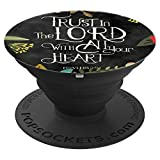 Proverbs 3:5 Quote, Cell Phone Mount, Hand Holder Knob 6635D - PopSockets Grip and Stand for Phones and Tablets
