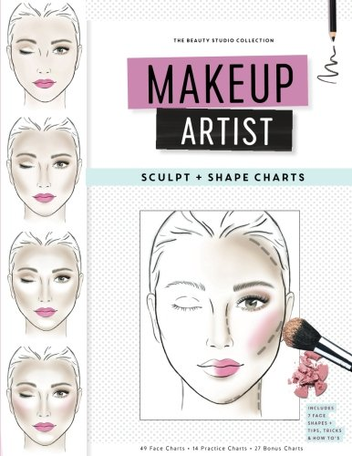 Makeup Artist Sculpt and Shape Charts (The Beauty Studio Collection)