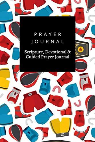 Prayer Journal, Scripture, Devotional & Guided Prayer Journal: Boxing Sports Boxing Equipment Gloves Helmet  design, Prayer Journal Gift, 6x9, Soft Cover, Matte Finish