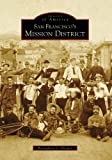 img - for San Francisco's Mission District (Images of America) book / textbook / text book