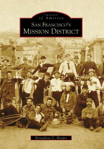 San Francisco's Mission District (Images of America) (Mission San Francisco De Asis)