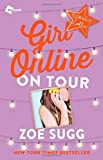 Girl Online: On Tour: The Second Novel by Zoella (Girl Online Book)