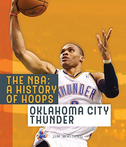 The NBA: A History of Hoops: Oklahoma City Thunder