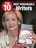 img - for The 10 Most Remarkable Writers book / textbook / text book