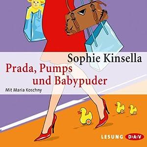 Prada, Pumps und Babypuder Hörbuch