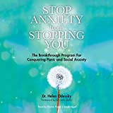 #8: Stop Anxiety from Stopping You: The Breakthrough Program for Conquering Panic and Social Anxiety