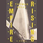 Empire Rising | Thomas Kelly