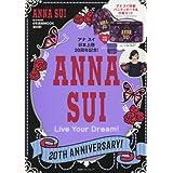 ANNA SUI 20TH ANNIVERSARY! Live Your Dream!