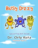 "Books for kids ages 4-8 : ""Busy Dizzy"""