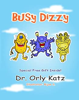 """Books for kids ages 4-8 : """"Busy Dizzy"""" by [Katz, Dr. Orly]"""