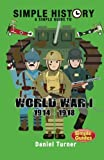 Simple History A simple guide to World War I