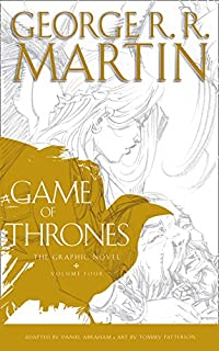 A Game Of Thrones Graphic Novel Volume Four Song Ice And