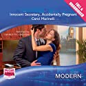 Innocent Secretary... Accidentally Pregnant Audiobook by Carol Marinelli Narrated by Charlotte Strevens