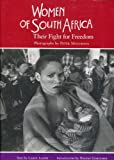 Women of South Africa : Their Fight for Freedom, Carol Lazar, Peter Magubane, 0821219340
