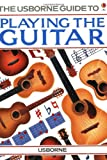 img - for Playing the Guitar book / textbook / text book