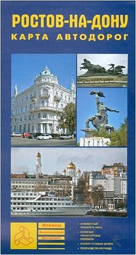 Rostov-on-Don. Road map / Rostov-na-Donu. Karta avtodorog ...