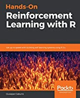 Hands-On Reinforcement Learning with R Front Cover