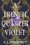 A French Quarter Violet