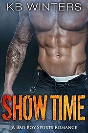 Show Time: A Bad Boy Sports Romance