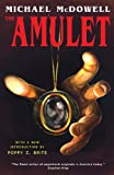 The Amulet, Michael McDowell, 1939140455