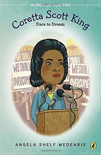 Coretta Scott King  Dare To Dream  Women Of Our Time