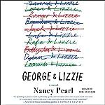 George and Lizzie: A Novel | Nancy Pearl