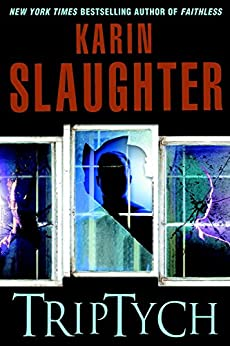 Triptych: A Novel (Will Trent series Book 1) by [Slaughter, Karin]