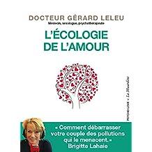 L'Ecologie de l'amour (Psycho-love) (French Edition)