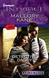 Detective Daddy, Mallory Kane, 0373746210