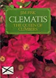 Amazon / Cassell: Clematis The Queen of Climbers (Jim Fisk)