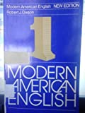 Modern American English, Robert James Dixson, 0135430003