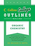 Organic Chemistry (Collins College Outlines)